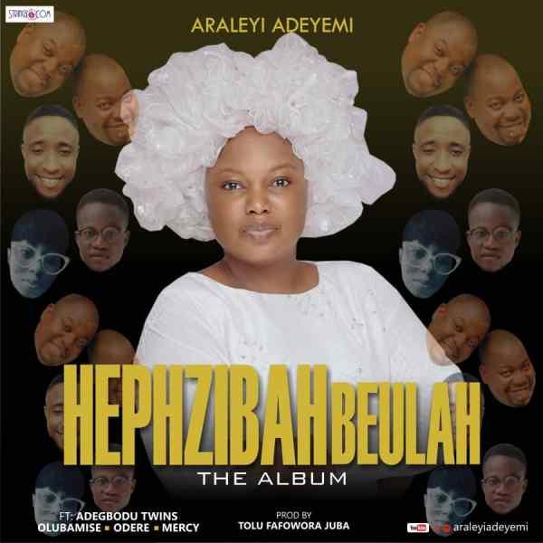 Hephzibah Beulah By Araleyi Adeyemi