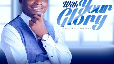Photo of [Audio] With Your Glory By Nathan Paul