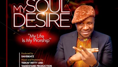 Photo of [Audio] My Soul Desire By Obus Zalee