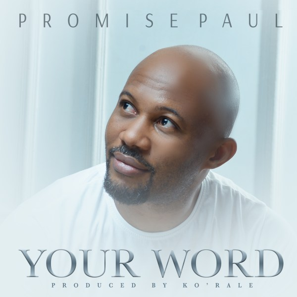 Your Word By Promise Paul