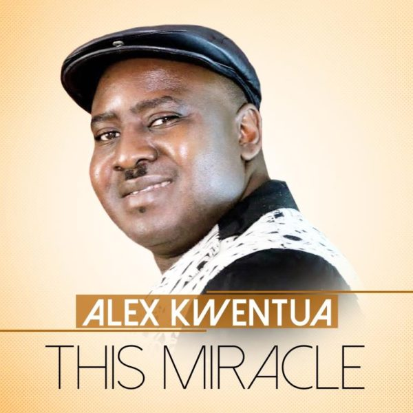 This Miracle By Minister Alex Kwentua