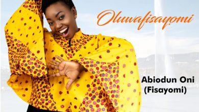 Photo of [Audio] Oluwafisayomi By Fisayomi