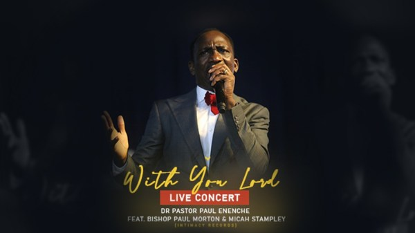 With You Lord (Live) By Dr Paul Enenche