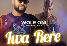 Photo of [Audio] Iwa Rere By Wole Oni