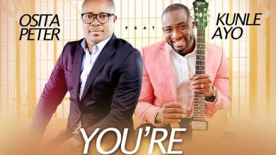 Photo of [Audio] You're So Good By Osita Peter