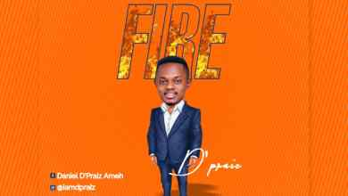 Photo of [Audio] Fire By D'praiz