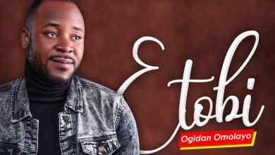 Photo of [Audio] Etobi By Ogidan Omolayo