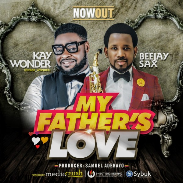 My father's love By Kay Wonder