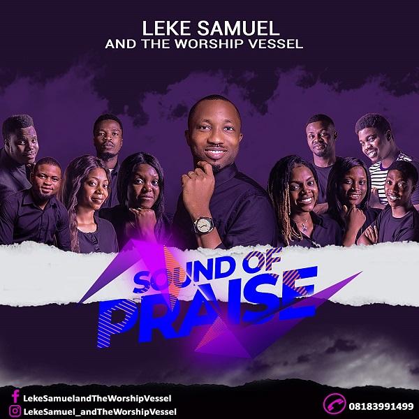 Sound Of Praise By Leke Samuel