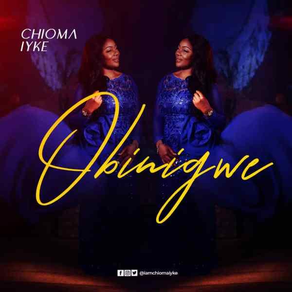 Obinigwe By Chioma Iyke
