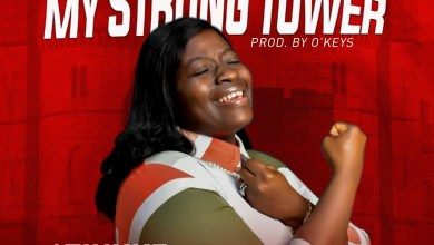 Photo of [Audio] My Strong tower By Atinuke Arisowo