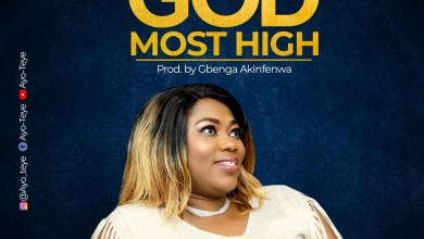Photo of [Audio] God Most High By Ayo Teye