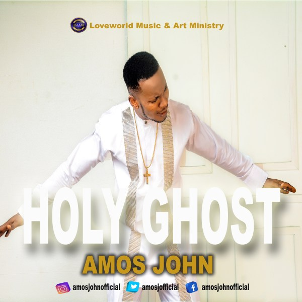 Holy Ghost By Amos John