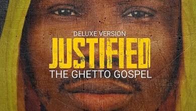 Photo of [Album] Justified (The Ghetto Gospel) By Munachi