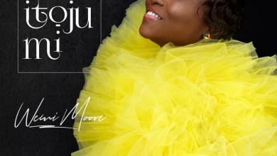 Photo of [Audio] E ku itoju By Wemi Moore