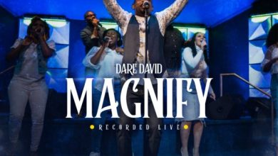 Photo of [Music + Video] Magnify By Dare David