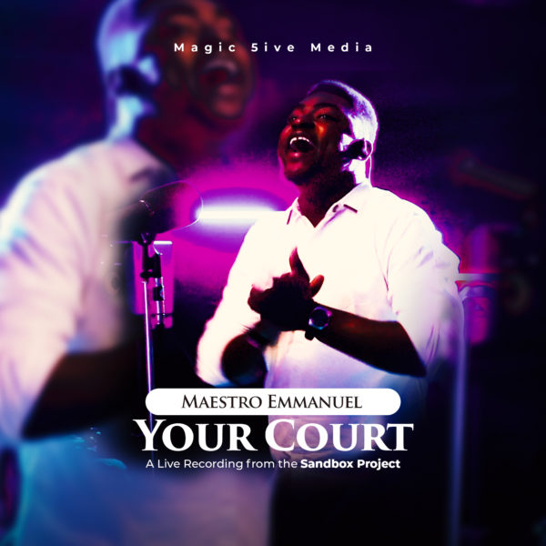 Your Court By TSBP & Maestro Emmanuel