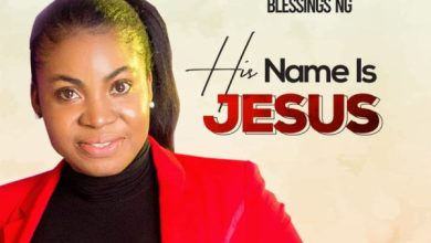 Photo of [Music ] His Name is Jesus By Blessings Ng