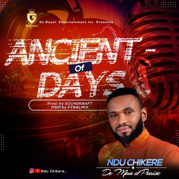 Ancient Of Days By Ndu Chikere