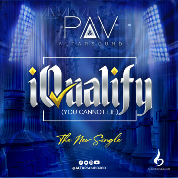 iQualify (You Cannot Lie) By PAV & Altarsound