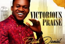 Photo of [Music] Victorious Praise By Elijah Daniel