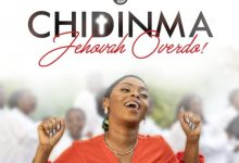 Photo of [Music] Jehovah Overdo By Chidinma Ekile