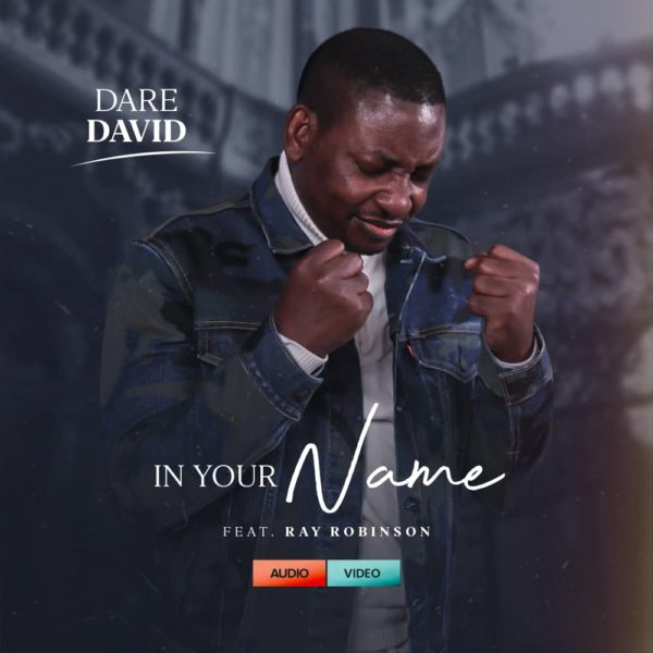 In Your Name By Dare David