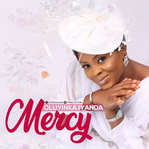 Mercy By Oluyinka Iyanda