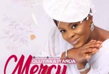 Photo of [Music] Mercy By Oluyinka Iyanda