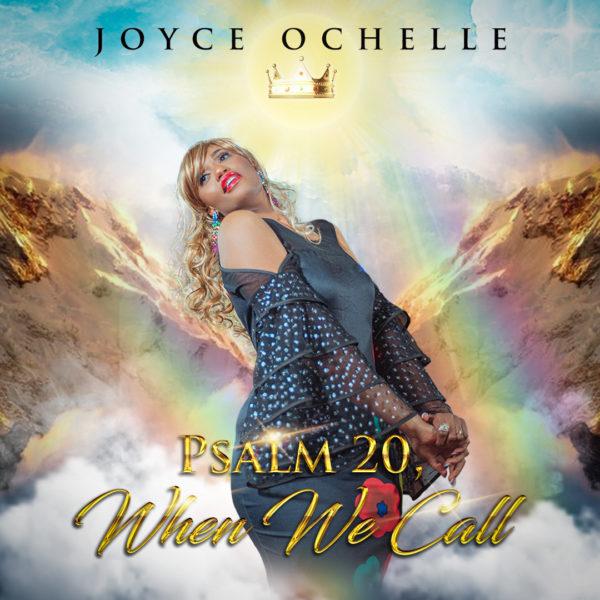 When We Call By Joyce Ochelle