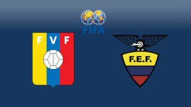 Photo of TODAY'S MATCH:  Venezuela VS Ecuador 10:00PM
