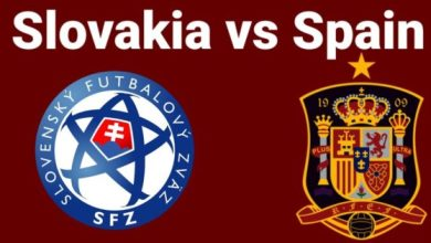 Photo of TODAY'S MATCH:  Slovakia VS Spain(European Championship) 5:00PM