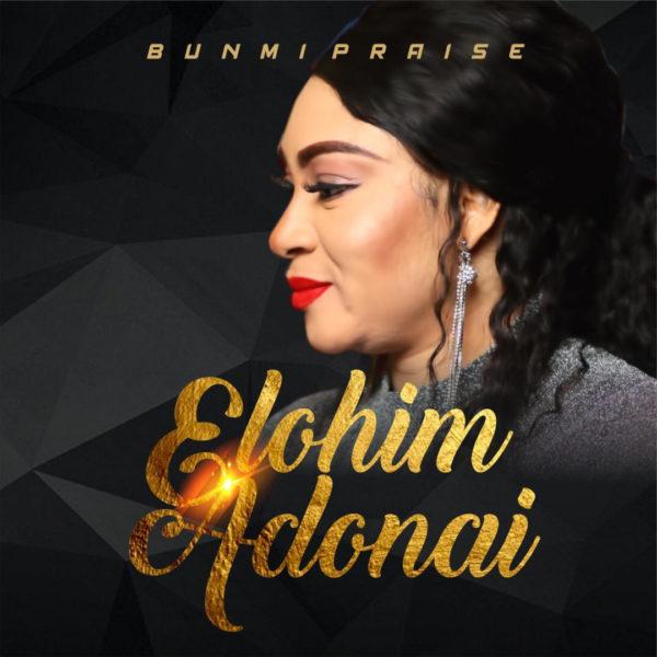 Elohim Adonai By Bunmi Praise