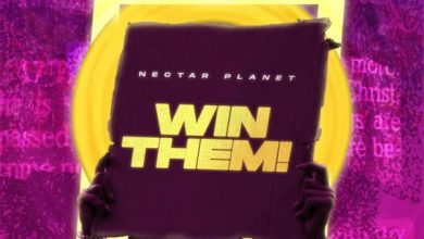 Photo of [Music] Win Them By Nectar Planet