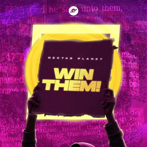 Win Them By Nectar Planet