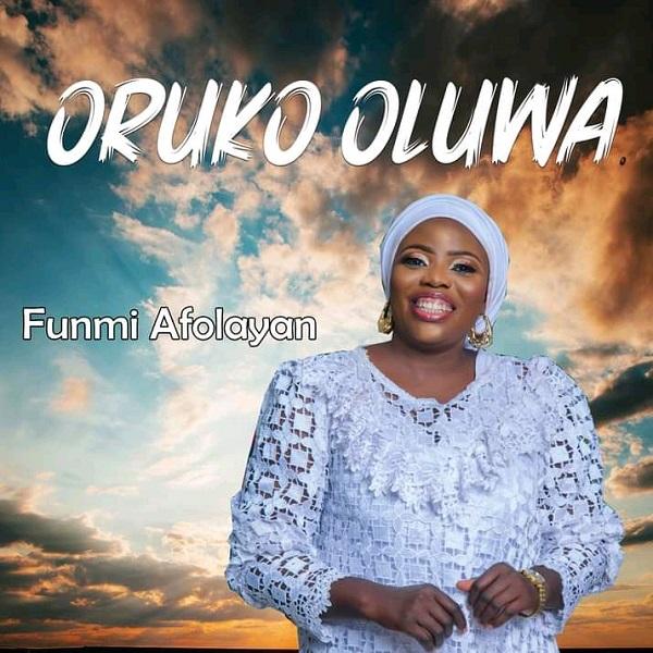 Oruko Oluwa By Funmi Afolayan