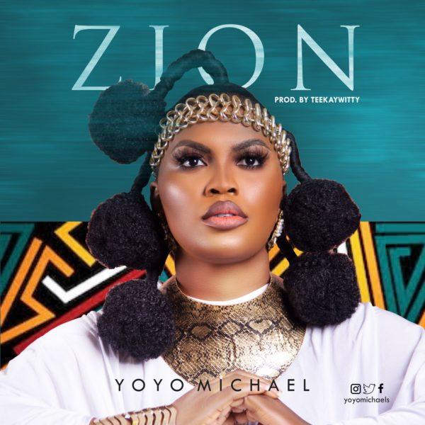 Zion By Yoyo Michael