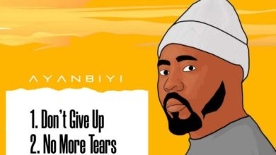 Photo of [Music] No More Tears & Don't Give Up By Ayanbiyi