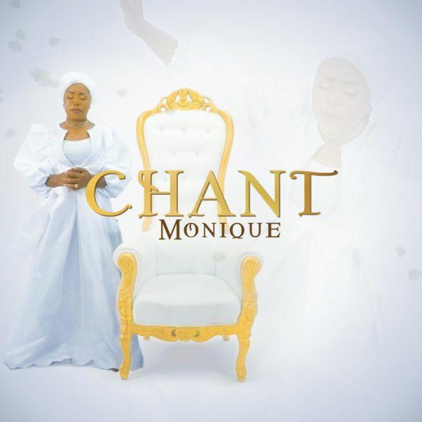 Chant By Monique