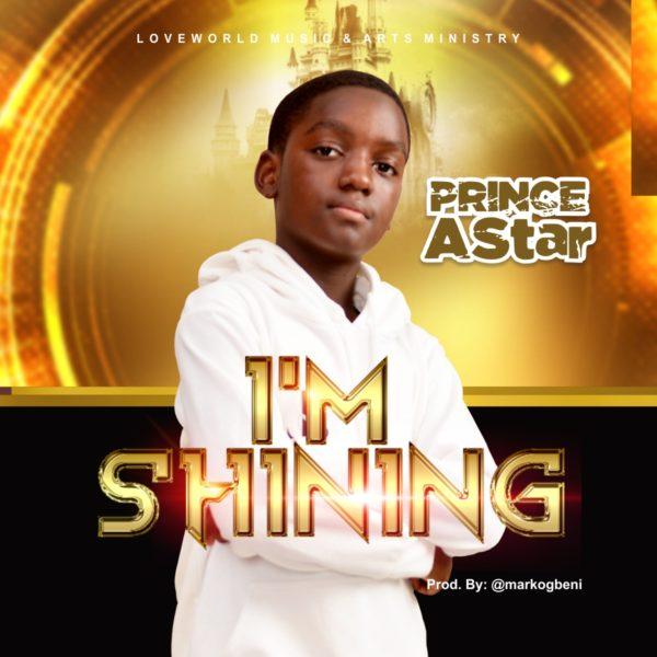 I'm Shining By Prince AStar