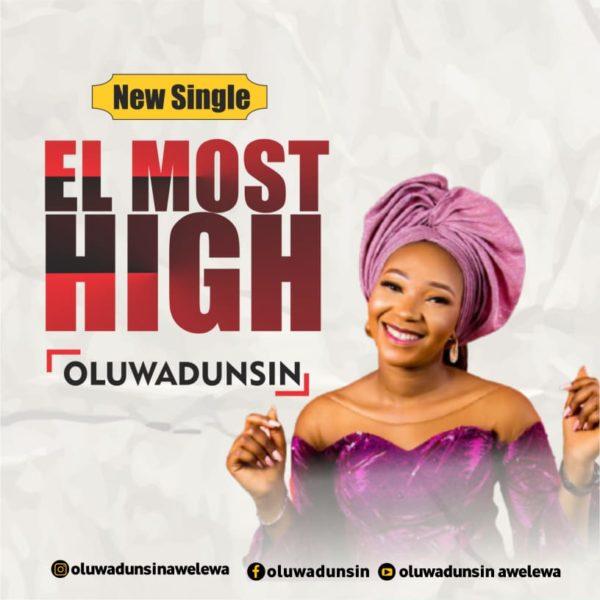 El Most High By Oluwadunsin
