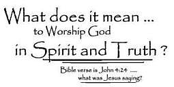 Image result for Picture of in Spirit and in truth Bible