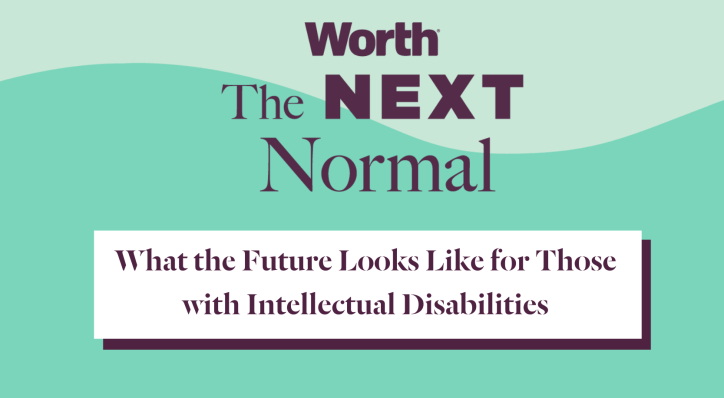 The Next Normal: What the Future Looks Like for Those with Intellectual Disabilities
