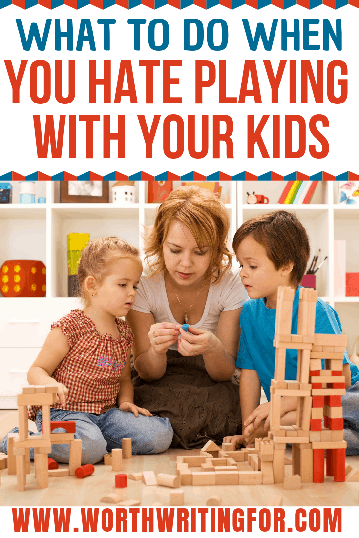 Tired of playing with your kids and want to enjoy time with them more? Check out these tips for when you hate playing with your kids!