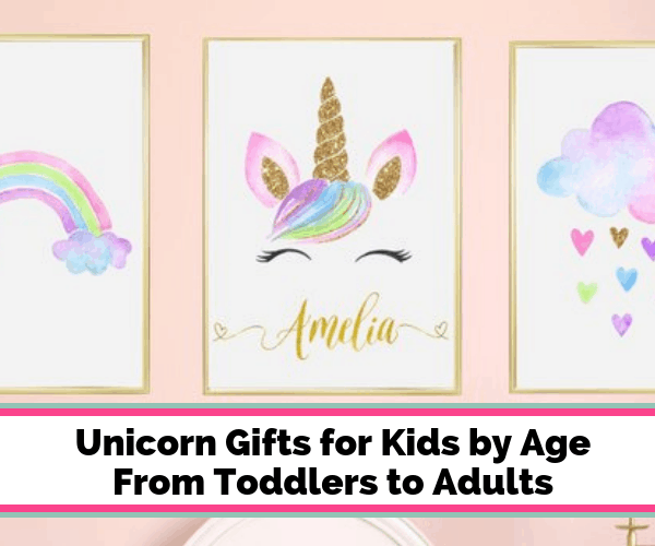 Unicorn Gifts for Kids: The Ultimate List {Updated for 2019}