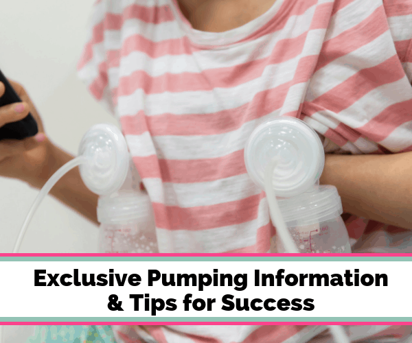Exclusive Pumping Information & Tips for Success