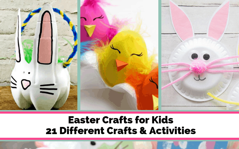 Easter crafts for kids. 21 different crafts & Easter activities for kids.