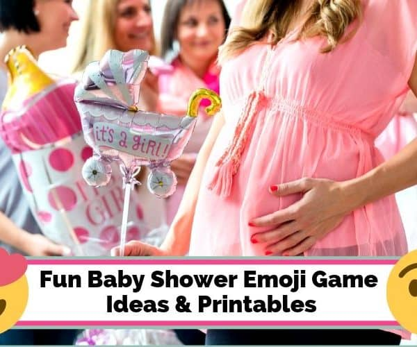 Fun Baby Shower Emoji Game Ideas & Printables
