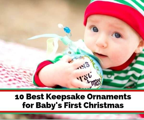 11 Best Keepsake Ornaments for Baby's First Christmas