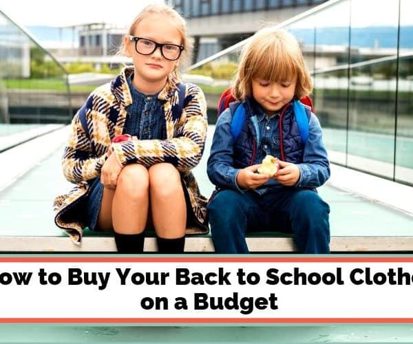 How to Buy an Awesome Back to School Wardrobe on a Budget
